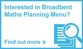 Interested in Broadbent Maths Planning Package?