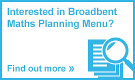 Interested in Broadbent Maths Planning Menu